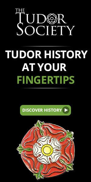 The Tudor Society - Tudor History at your Fingertips